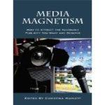Media Magnetism