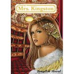 Playing Mrs. Kingston